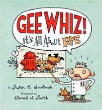 Gee Whiz: It's All About Pee