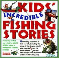 Kids Incredible Fishing Stories